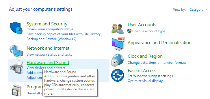 Click on Hardware and Sound under Control Panel
