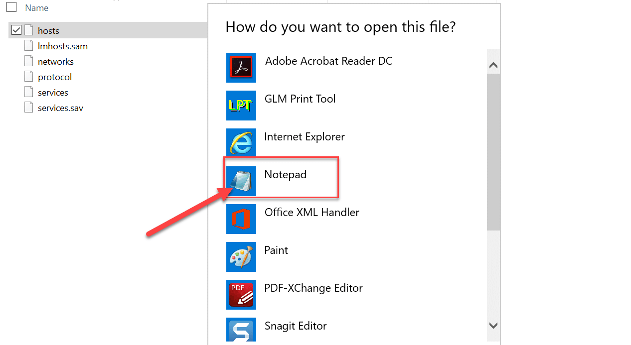 Double-click on the hosts file then from the list of programs select Notepad