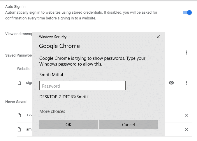 Enter your PC login password in the prompt to reveal saved password in Chrome