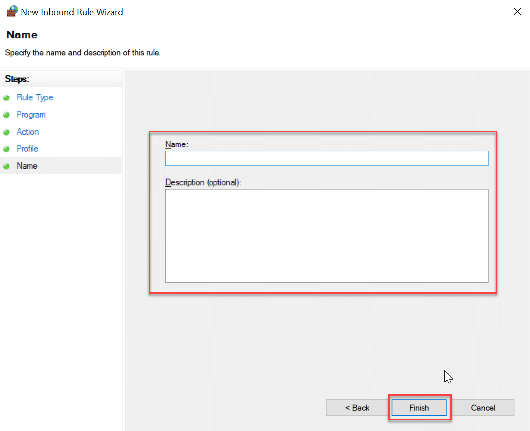 Finally, type the name & description of this rule and click Finish button