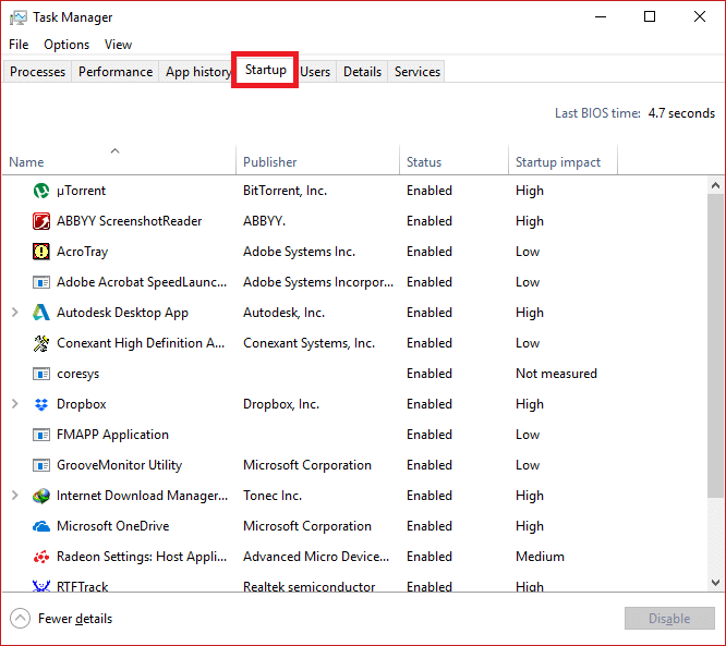 From the Task Manager, click on More details then switch to the Startup tab