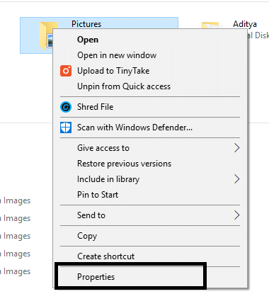 Right-click on any folder or file then select Properties option