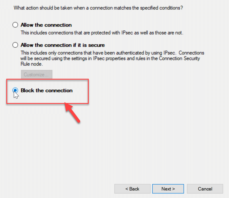 """Select""""Block the Connection"""" under Action and hit the Next button."""