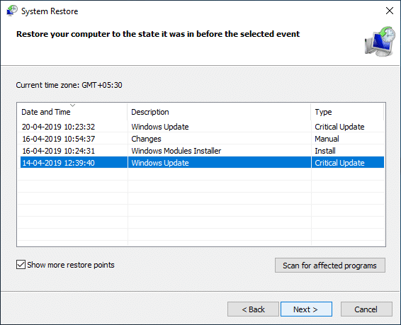 Checkmark Show more restore points then select the restore point
