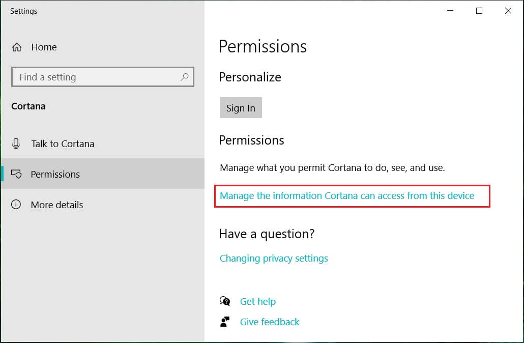 Click on Manage the information Cortana can access from this device