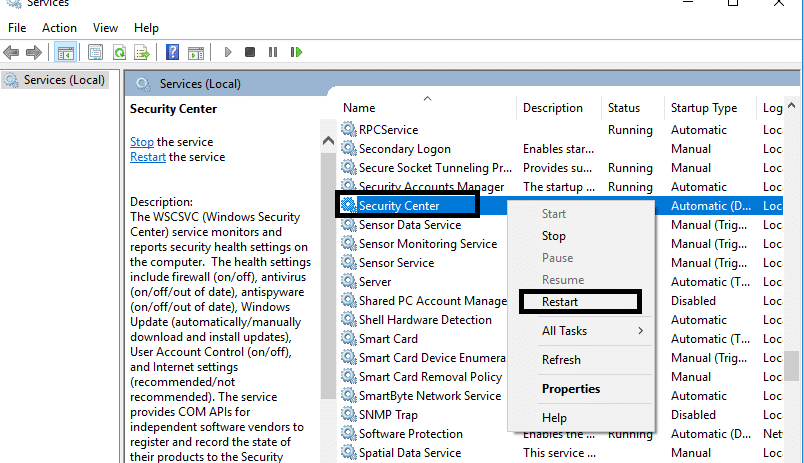 Right-click on Security center then select Restart
