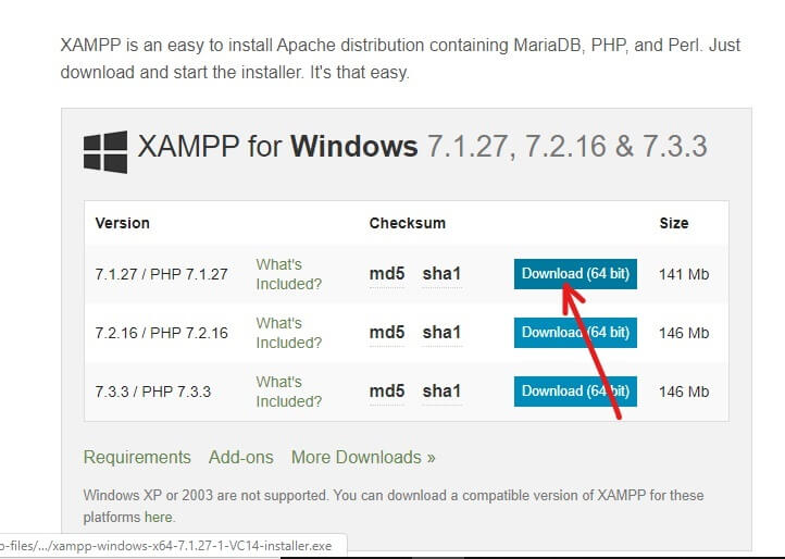 Choose the version of PHP which you want to install XAMPP and click on the download button