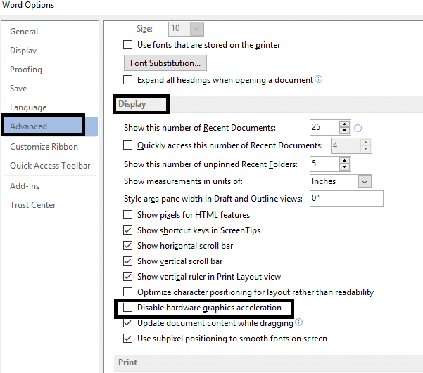 """Click on the Advanced option. Locate Display option and check option """"Disable hardware graphics acceleration"""""""