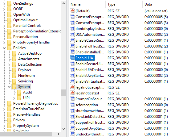 Navigate to HKEY_LOCAL_MACHINE - SOFTWARE - Microsoft - Windows - CurrentVersion - Policies - System and locate the EnableLUA