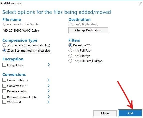Click on the Add button available at bottom right corner   7-Zip vs WinZip vs WinRAR