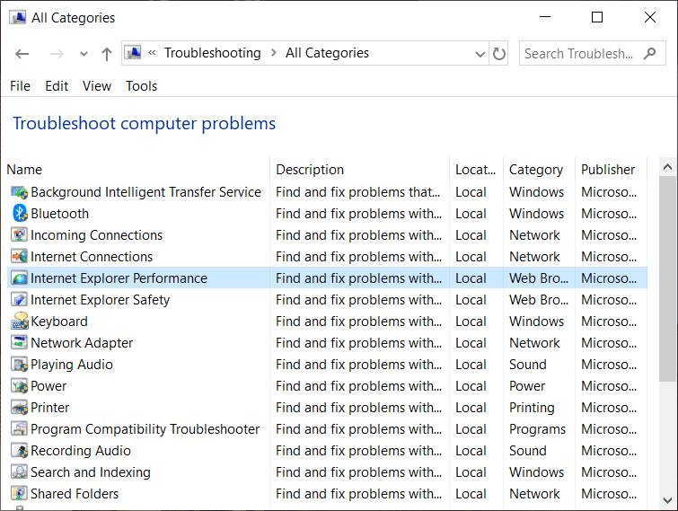 From the Troubleshoot computer problems list select Internet Explorer Performance