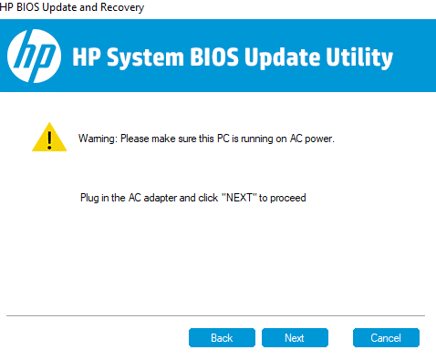 If AC adapter is already plugged in then click on Next   How to update BIOS