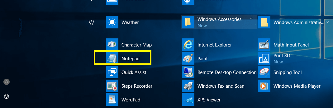 Navigate to All Apps then Windows Accessories and then select Notepad to open | Where is NOTEPAD in Windows 10?