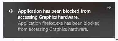 Fix Application has been blocked from accessing Graphics hardware
