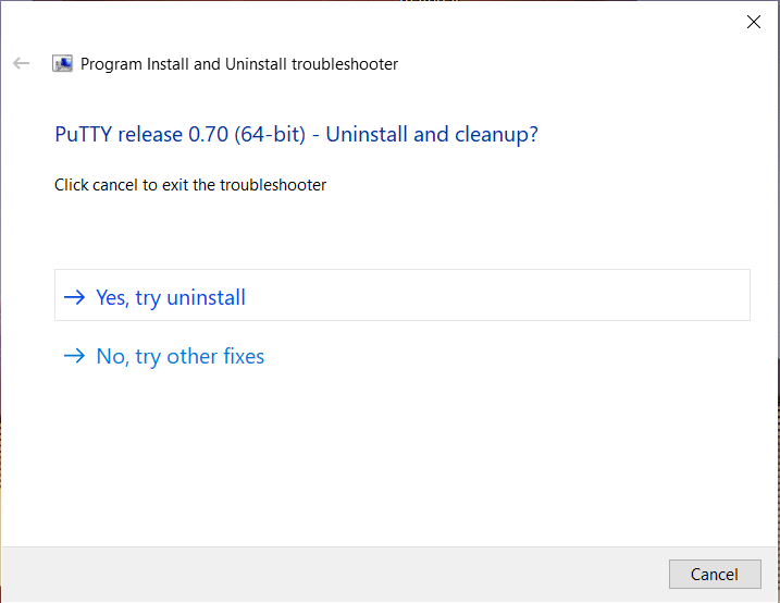 Select 'Yes, try uninstall' from Program Install and Uninstall troubleshooter