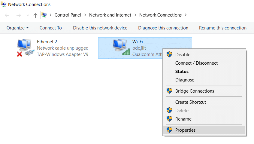 Right-click on that network connection (WiFi) and select Properties