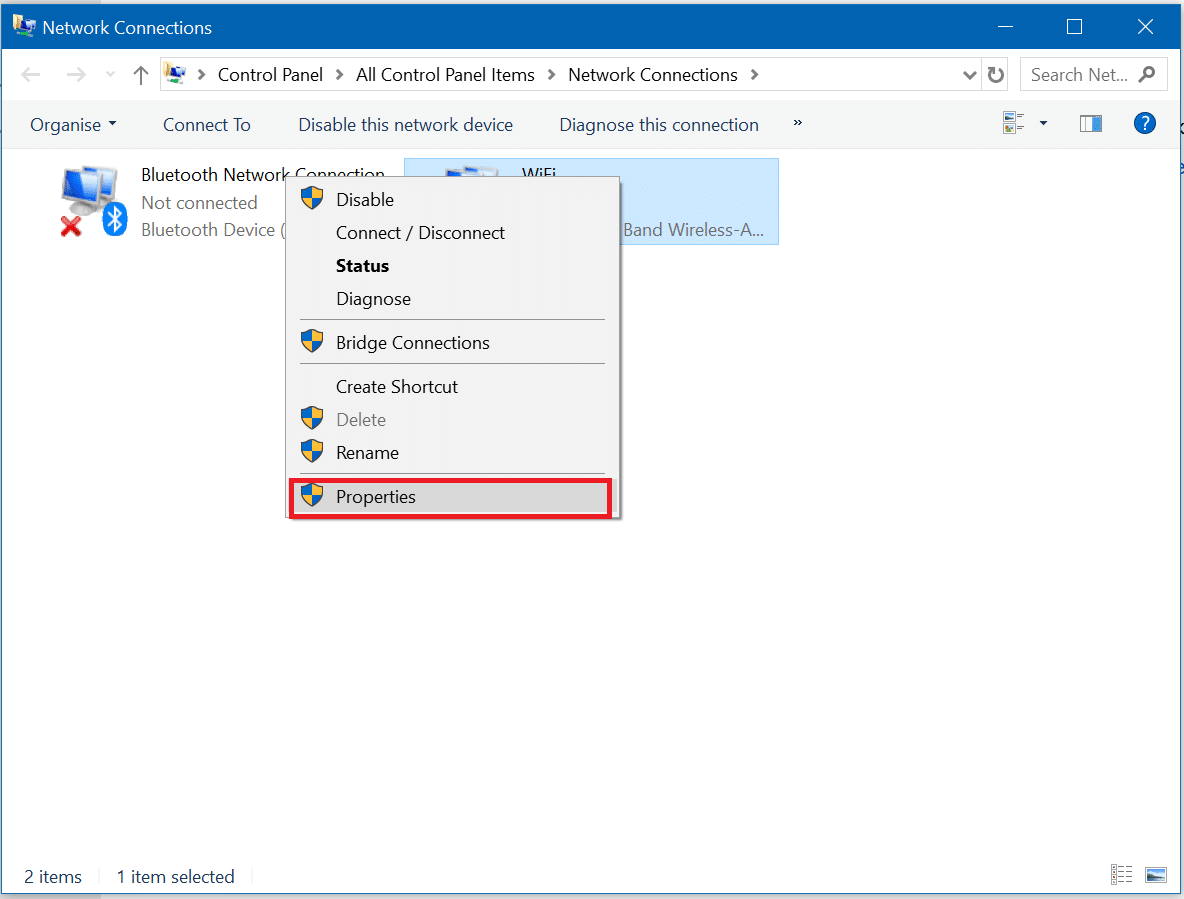 Right-click on your Network Connection and then click on Properties