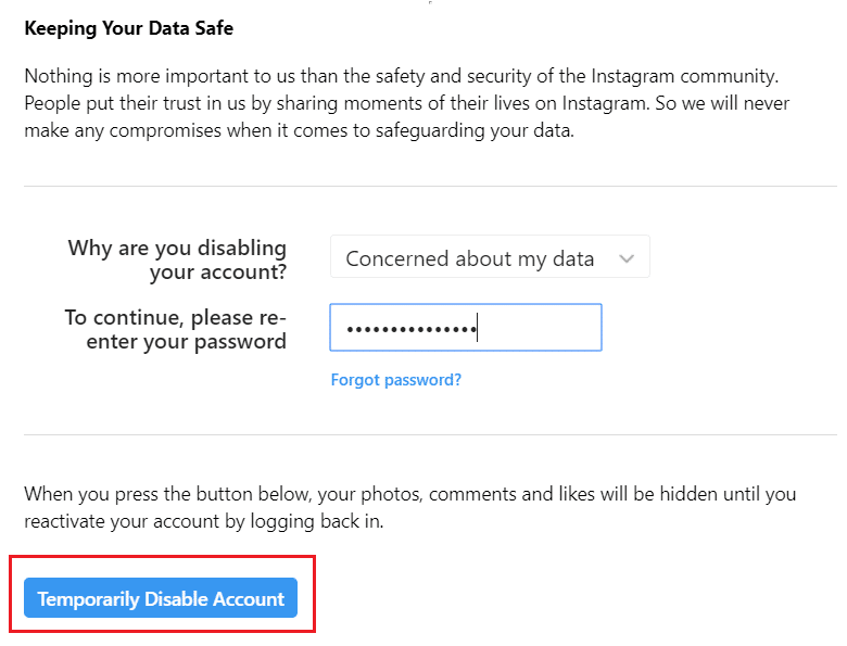 Re-type the password & click on the Temporarily Disable Account button