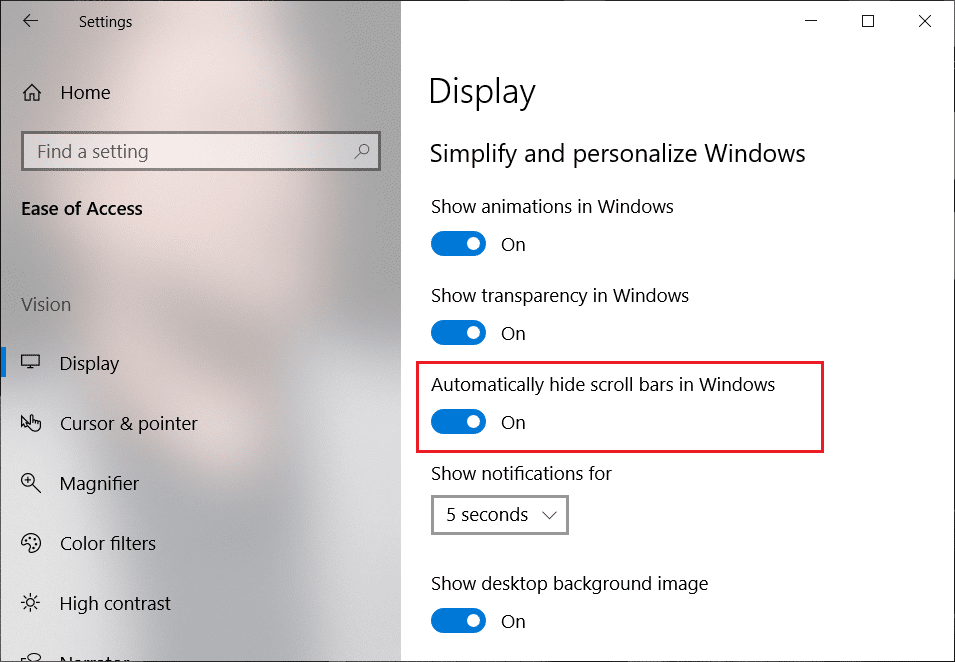 Under Simplify and personalize find the option to Automatically hide scroll bars in Windows