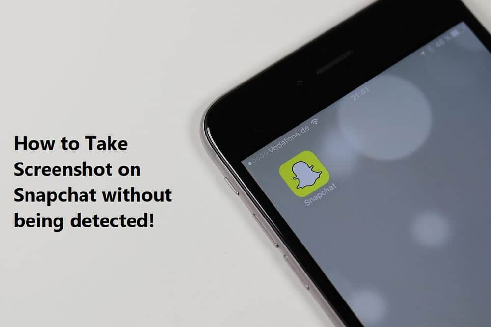 How to Take Screenshot on Snapchat without others knowing