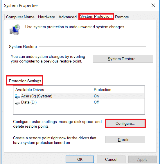 System Properties window will pop up. Under protection settings, Click on configure to configure the restore settings for the drive.