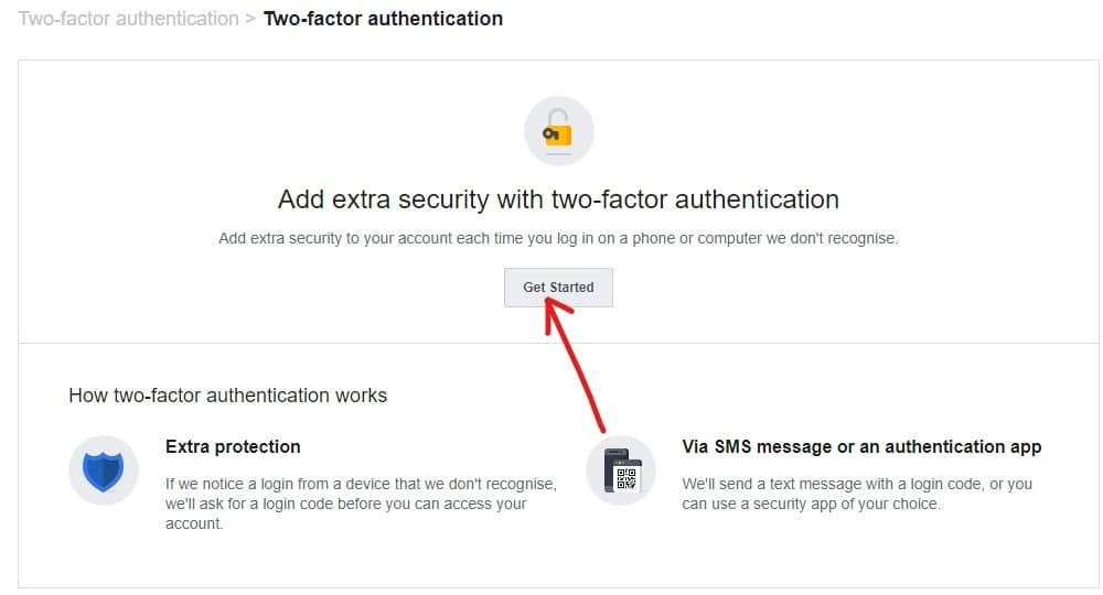 Click on Get Started in 2 factoe authentication tab