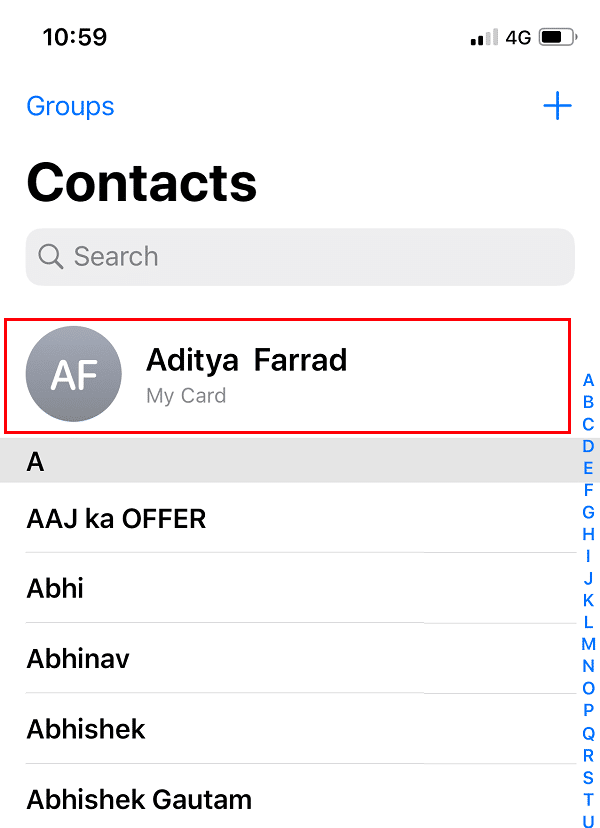 At the top of all the contacts, your name will display or you will see My card