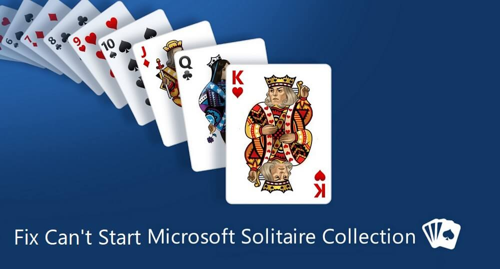 Fix Can't Start Microsoft Solitaire Collection