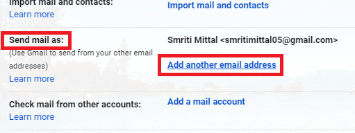 Switch to the 'Accounts and imports' tab. ThenUnder the 'Send mail as' section, click on 'Add another email address you own'.
