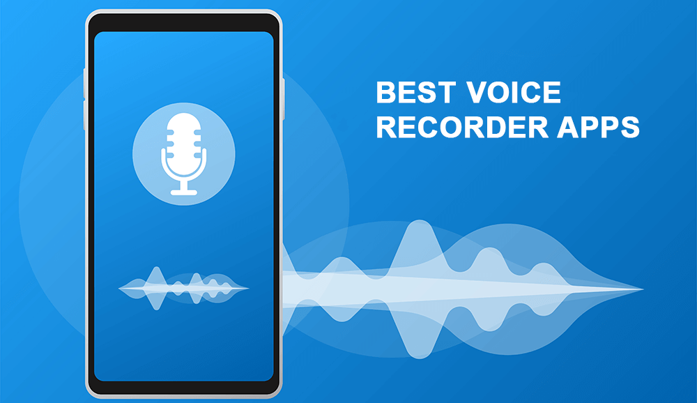 10 Best Voice Recorder Apps for Android (2020)