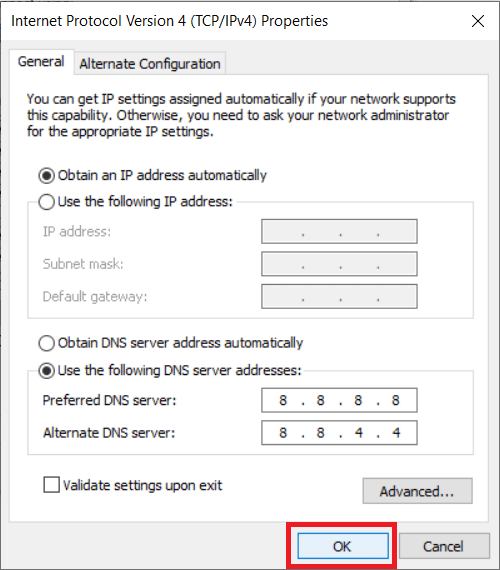Finally, click on the OK button to use Google DNS or OpenDNS