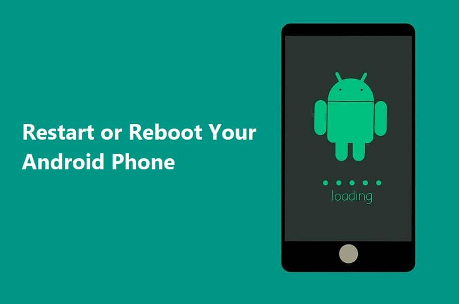 Restart or Reboot Your Android Phone