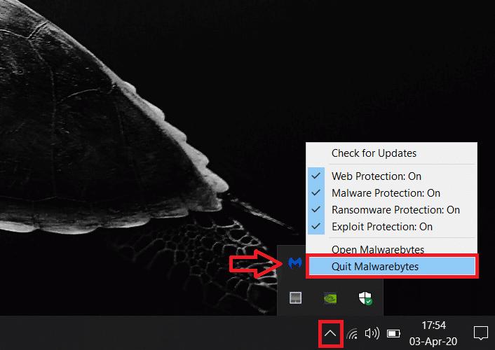Select 'Quit Malwarebytes'