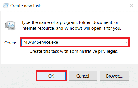 Type 'MBAMService.exe' in dialog box and click on the OK button to restart the service