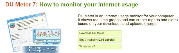 click on Download DU Meter. If they want the full version, they can buy it using the Buy a License option.