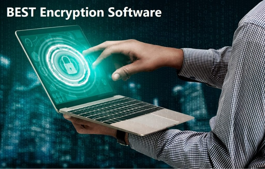 24 Best Encryption Software For Windows (2020)
