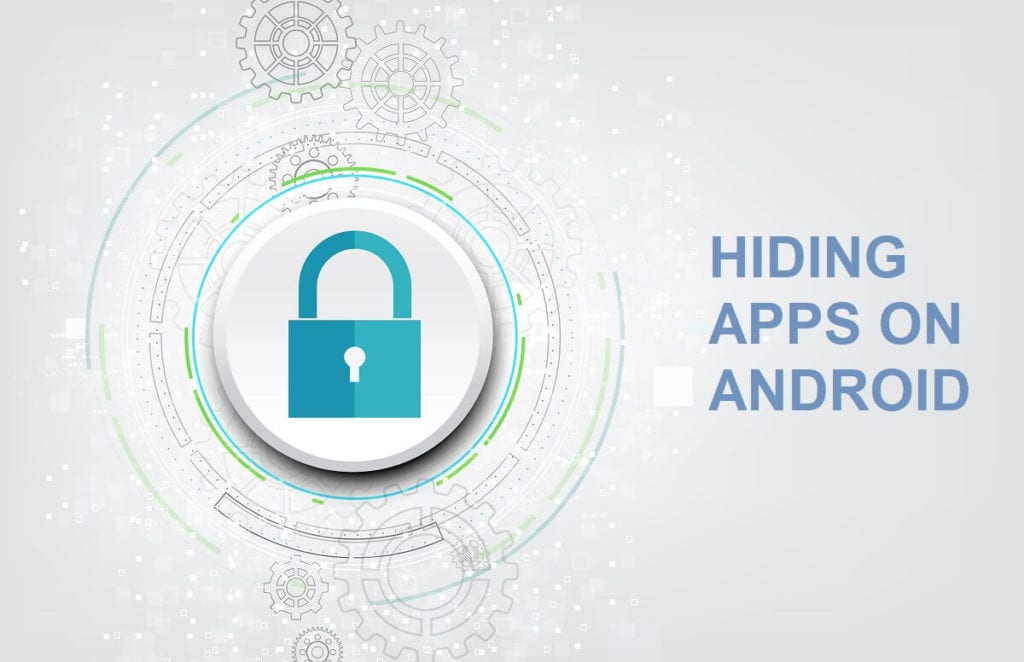 4 Best Hiding Apps on Android