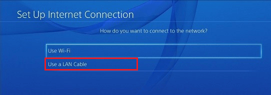 Select the Use a LAN Cable