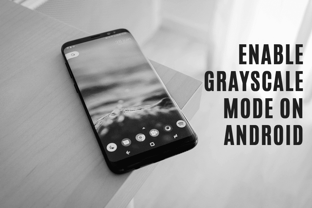 How to Enable Grayscale Mode on Android