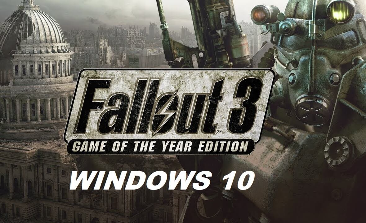 How to Run Fallout 3 on Windows 10