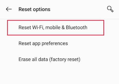 Click on the 'Reset Wi-Fi, mobile and Bluetooth' option