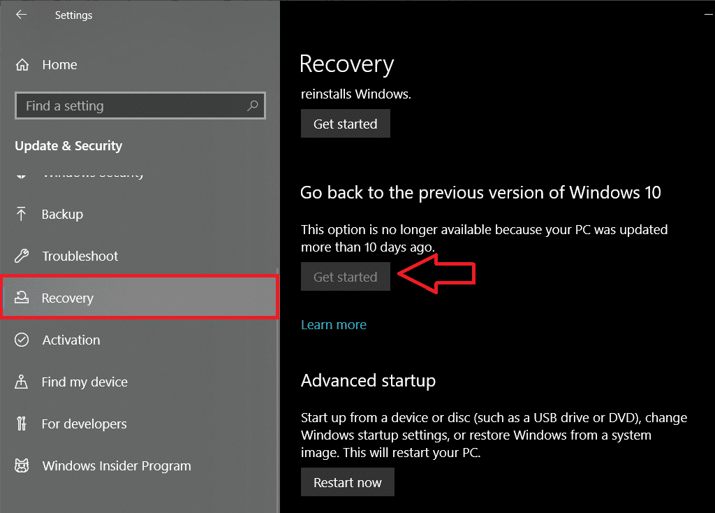 Click on the Get Started button under the 'Go back to the previous version of Windows 10'