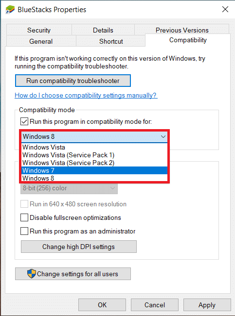 Select an appropriate Windows version to run Bluestacks in compatibility for and click on Apply followed by OK