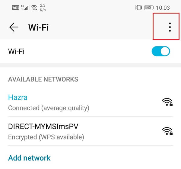 Click on the three vertical dots on the top right-hand side   Fix VPN not connecting on Android