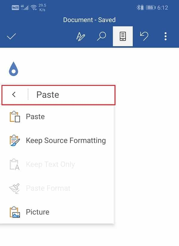 Tap and hold until paste menu appears on screen