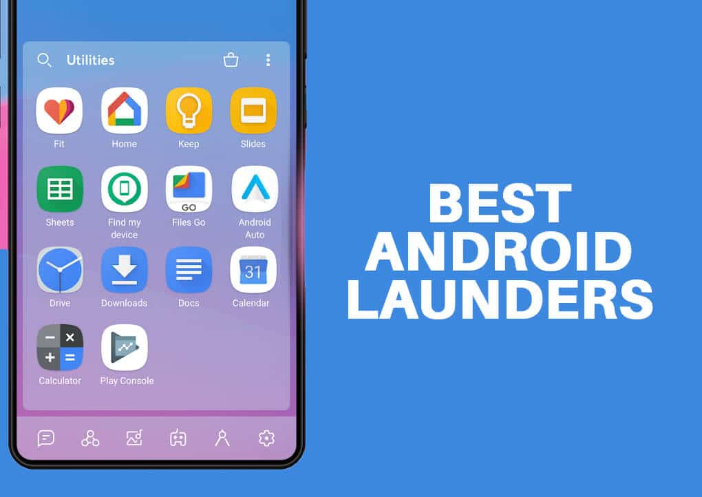15 Best Android Launchers Apps of 2020