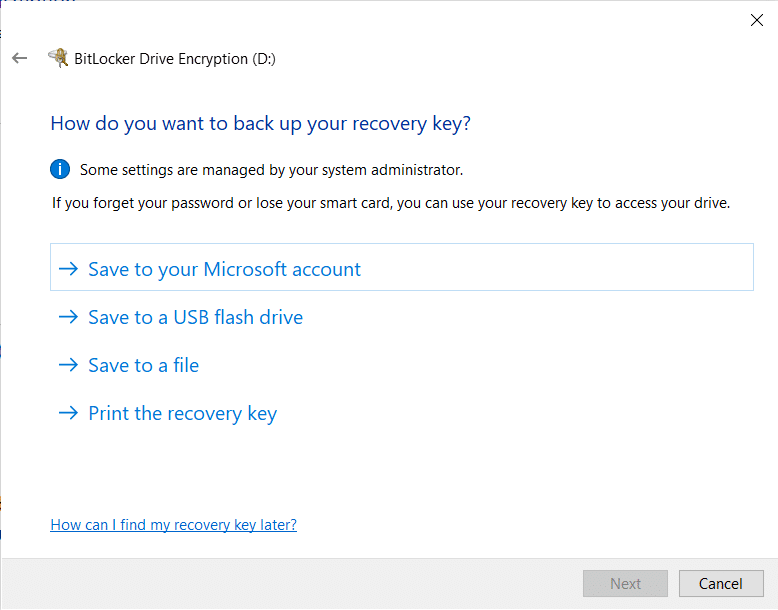 Bitlocker will now ask you your preference for storing the recovery key | How to Enable BitLocker Encryption on Windows 10