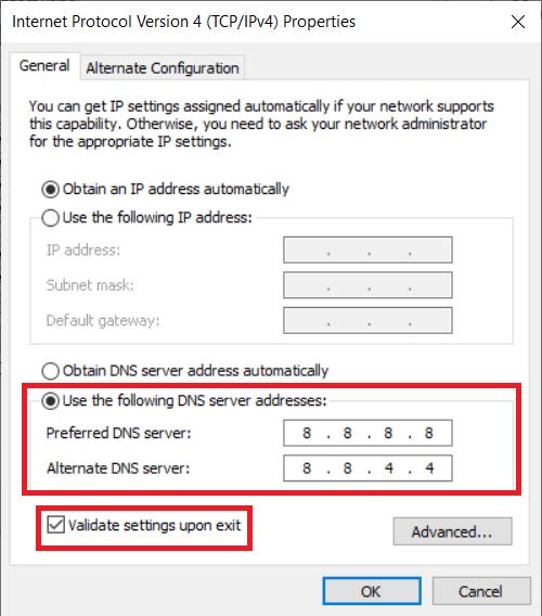 Enter 8.8.8.8as your Preferred DNS server and8.8.4.4 as the Alternate DNS server