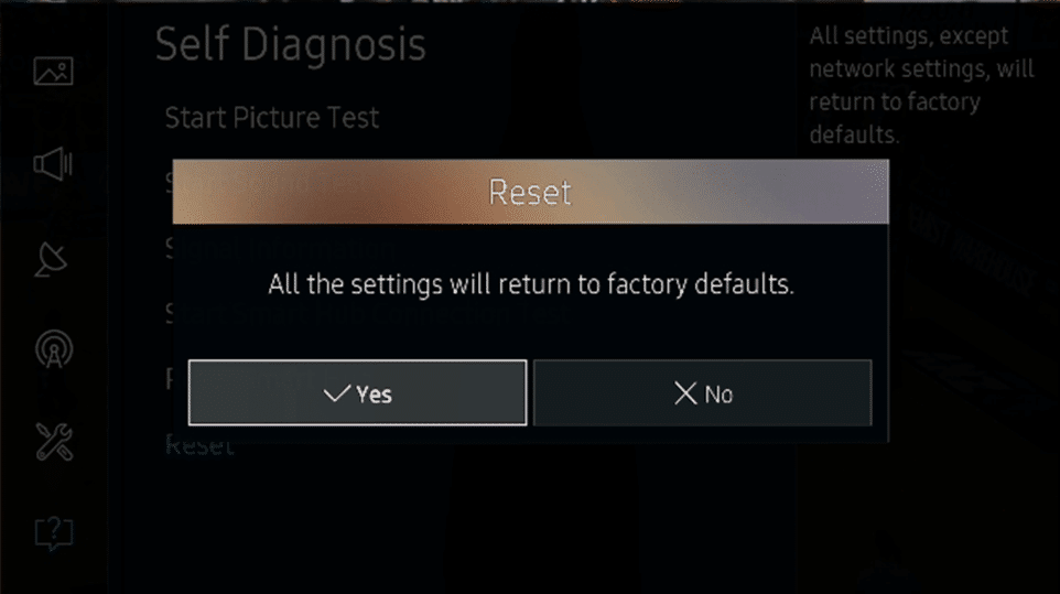 Finally click on Yes to confirm the reset of your Samsung TV