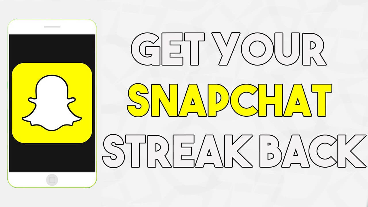 How to Get Snapchat Streak Back After Losing It